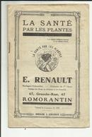"41  ROMORANTIN . REVUE "" LA SANTE PAR LES PLANTES . HERBORISTERIE "" E. RENAULT "" 67 GRANDE RUE - Health"