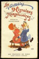 """HUMOUR - Les Véritables Histoires Marseillaises - Edouard RAMOND 1949 - """"Galéjades Et Proverbes De Provence"""" - Libros, Revistas, Cómics"""