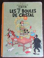Hergé - Tintin Les 7 Boules De Cristal - 4eme Plat B12 (Edition 1955) - En L'état - Hergé
