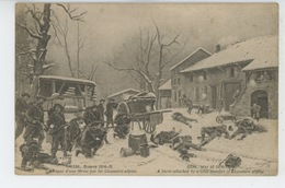 GUERRE 1914-18 - Attaque D'une Ferme Par Les Chasseurs Alpins - War 1914-18