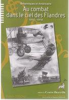 Au Combat Dans Le Ciel Des Flandres   1914/18 - Guerra 1914-18