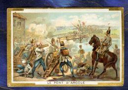 Chromo Histoire History BATAILLE PONT D'ARCOLE Italie NAPOLEON BONAPARTE Old CARD - Artis Historia