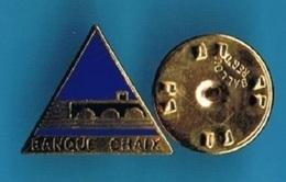 PIN'S //  ** BANQUE CHAIX / FONDÉE EN 1924 / PAR Joseph CHAIX ** - Banks