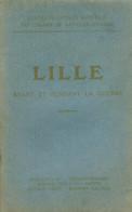 LILLE (Nord) - Avant Et Pendant La Guerre 14/18 - Michelin (guides)