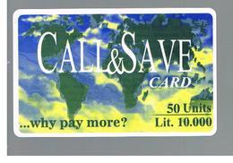 ITALIA (ITALY) - REMOTE -  CALL & SAVE  -  50 UNITS -    USED - RIF. 10936 - Schede GSM, Prepagate & Ricariche