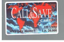 ITALIA (ITALY) - REMOTE -  CALL & SAVE  -  100 UNITS -    USED - RIF. 10936 - Schede GSM, Prepagate & Ricariche