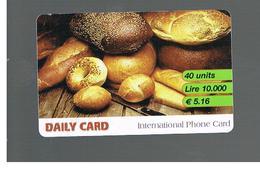 ITALIA (ITALY) - REMOTE -  DAILY CARD -  BREAD 5,16 EURO         - USED - RIF. 10940 - Italy
