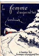 La Femme D'aujourd'hui - Suisse Romande - Revue Bimensuelle Féminine No 71 - 1er Janvier 1929 - Lausanne- 24 Pages-Mode - Books, Magazines, Comics