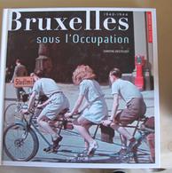 Bruxelles Sous L'occupation Seconde Guerre Photos En Couleurs - 1939-45