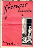 La Femme D'aujourd'hui - Suisse Romande - Revue Bimensuelle Féminine No 67 - 1er Novembre 1928 - Lausanne- 28 Pages-Mode - Books, Magazines, Comics
