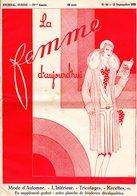 La Femme D'aujourd'hui - Suisse Romande - Revue Bimensuelle Féminine No 64 - 15 Septembre 1928 - Lausanne- 24 Pages-Mode - Books, Magazines, Comics