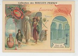 PUBLICITE - Pub Pour BISCUITS PERNOT - Excursion En ORIENT - TUNISIE - Cour De Maison Arabe - Publicité