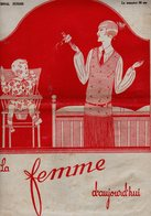 La Femme D'aujourd'hui - Suisse Romande - Revue Bimensuelle Féminine No 43 - 15 Octobre 1927 - Lausanne- 20 Pages-Mode - Books, Magazines, Comics