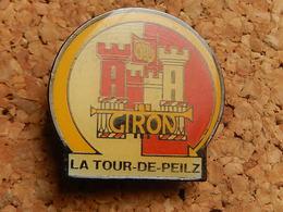 Pin's -  LA TOUR DE PEILZ - GIRON - Cities