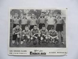 (Sport - Football - Bretagne.....) - STADE RENNAIS  (Les Grands Clubs De Football - Photo France Soir...!!) - Voetbal