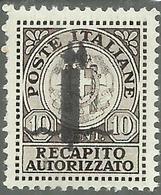 ITALIA REGNO ITALY KINGDOM 1944 RSI REPUBBLICA SOCIALE RECAPITO NON EMESSO CENT. 10c MNH FASCIO FIRMATO SIGNED - 4. 1944-45 Repubblica Sociale