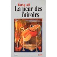 La Peur Des Miroirs Par Tariq Ali (Syllepse-2001) - Historic