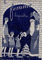 La Femme D'aujourd'hui - Suisse Romande - Revue Bimensuelle Féminine No 47 - 15 Décembre 1927 - Lausanne- 20 Pages-Mode - Books, Magazines, Comics