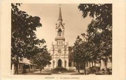 VIET NAM : CHOLON - LA MISSION CATHOLIQUE - Viêt-Nam