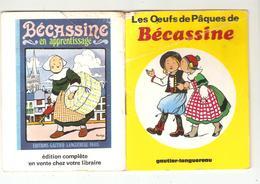Livre  BECASSINE  LES OEUFS DE PAQUES MINI CONTE - MINI LIVRE Extrait De L'Enfance De Bécassine Gautier Languereau 1970 - Bécassine