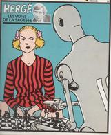 ( A SUIVRE )  / N°  11  / HERGE : Les Voies De La Sagesse - A Suivre