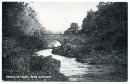BANCHORY : BRIDGE OF FEUGH - Aberdeenshire