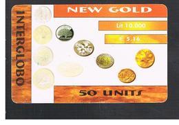 ITALIA (ITALY) - REMOTE -   INTERGLOBO - NEW GOLD, COINS   - USED - RIF. 10953 - Italy