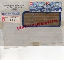 SUISSE - ZURICH- RARE ENVELOPPE SCHWEIZERISCHE KREDITANSTALT- CREDIT SUISSE -1939- NICHT PER FLUGPOST-SAINT JUNIEN 87 - Switzerland