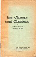 LES CHAMPS SONT OBSCENES PAR LES PETITS CHANTEURS A LA GUEULE DE BOIS - BROCHURE CHANTS PAILLARDS  POUR LES ETUDIANTS - Books, Magazines, Comics