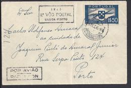 "PORTUGAL - 1945 - Enveloppe 1er Vol Postal ""Lissoa-Porto"" Timbre Aérien Sur Enveloppe Vers Porto - B/TB - - Poste Aérienne"
