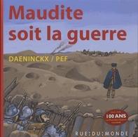 Maudite Soit La Guerre - Didier Daeninckx - Pef - Rue Du Monde - Books, Magazines, Comics