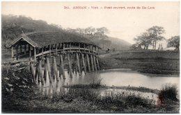 ANNAM - VINH - Pont Couvert Route De Xa-Lam - Vietnam