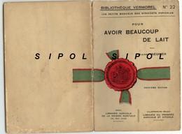 Avoir Beaucoup De Lait Pierre Regnier Bibl.Vermorel Librairie Agricole Rue Jacob Paris  N°22 - Books, Magazines, Comics