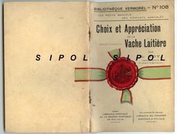 Choix Et Appréciation De La Vache Laitière Par L.Roy Bibliothèque Vermorel Librairie Agricole Paris Rue Jacob - Books, Magazines, Comics