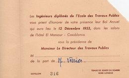 LES INGENIEURS DIPLOMES DE L'ECOLE DES TRAVAUX PUBLICS 1953-HOTEL EL MANSOUR CASABLANCA INVITATION AU BAL - Unclassified