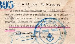 B.P.A.N. DE PORT-LYAUTEY  1956 395   -INGENIEUR EST AUTORISE A CIRCULER DANS LA BASE AVEC RENAULT 4CV - Documents