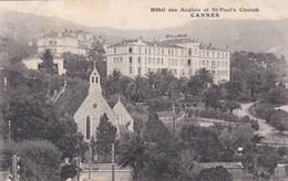 CANNES -HOTEL DES ANGLAIS ET ST PAULS CHURCH - Cannes