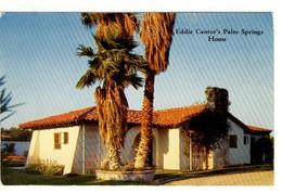 Carte Postale Californie - Eddie Cantor's Palm Spring Home - Palm Springs