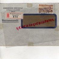 SUISSE - ZURICH- SCHWEIZERISCHE KREDITANSTALT- CREDIT SUISSE- RECOMMANDE 1938- CACHET SAINT JUNIEN - Suisse