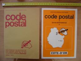 CODE POSTAL Edition 1973 Et COTE D'OR Direction Generale Des Postes REPERTOIRE - Telephone Directories