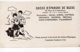 Bazas (33 Gironde) Buvard CAISSE D'EPARGNE DE BAZAS  (PPP8446) - Bank & Insurance