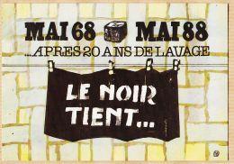 Nw2075 MAI 68-88 Après 20 Ans De Lavage LE NOIR TIENT ... VASCO-GASQUET Artiste Peintre 1968-1988 20 ANS DEJA Cppub - Demonstrations