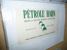BUVARD Publicitaire  BLOTTING PAPER   -    PETROLE HAHN Cheveux Sains L -dessin De M FALTER - Impr Sirv - Perfume & Beauty
