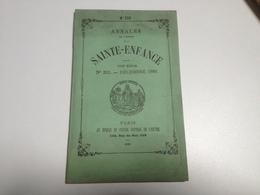 ANNALES De L'oeuvre De La SAINTE ENFANCE, 1886, - Books, Magazines, Comics