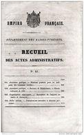 EMPIRE FRANCAIS DPT PYRENEES ATLANTIQUES < 2 Recueils Actes Administratifs < N°49+61 En 1860 - Gesetze & Erlasse