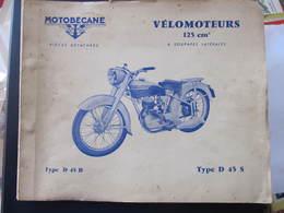 REVUE - MOTOBECANE - PIECES DETACHEES - VELOMOTEURS 125 CM3 - TYPE D 45 B - D 45 S - Moto