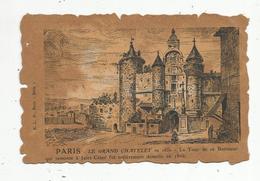 Cp , 75 , PARIS , Le GRAND CHATELET En 1650 , Voyagée 1906 , Ed. E.L.D. - Sonstige Sehenswürdigkeiten