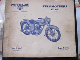 REVUE - MOTOBECANE - PIECES DETACHEES - VELOMOTEURS 125 CM3 - TYPE Z 56 C - Z 57 C - Moto