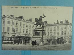 Bruxelles Place Royale Et Statue Godefroid De Bouillon - Places, Squares