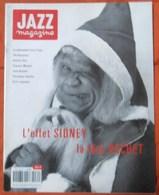 REVUE JAZZ MAGAZINE N° 434 SIDNEY BECHET THE RECYCLERS TRèS RARE & BON ETAT - Musique